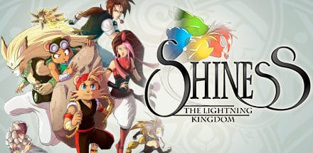 SHINESS : The lightning Kingdom